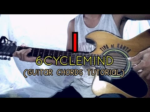 Download i by 6 cycle mind chords videos from Youtube - OMGYoutube.net