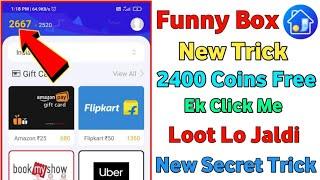 Funny Box Me 2 Minutes Ke Ander 2400 Coin Bilkul Free Me | Funny Box Coin kaise earn kare |Funny Box screenshot 3