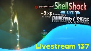 LIVE [137] - ShellShock Live & Rainbow Six: Siege   [27.08.2018]