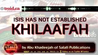 ISIS has NOT Established Khilaafah