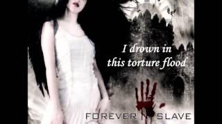 Forever Slave -  Reminiscences (lyrics)