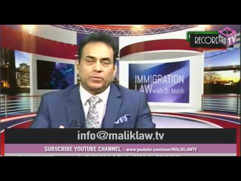 Immigration Law with Dr Malik 11th Feb 2017