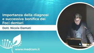 Importanza della diagnosi e successiva bonifica dei Foci dentari [...] - Dott. Damati