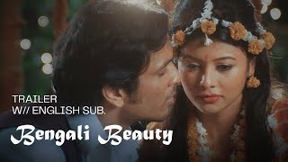 Bengali Beauty - Official Trailer (English Subtitles)