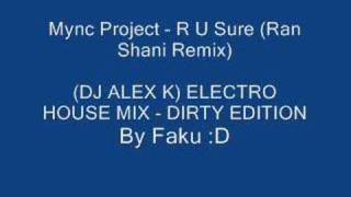 Mync Project - R U Sure (Ran Shani Remix)
