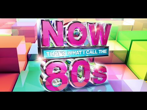 NOW That's What I Call The 80s - Official 30