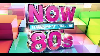 now thats what i call the 80s