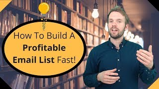 How To Build A Profitable Email List Fast🔥🔥