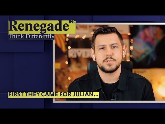 Renegade Inc | First They Came for Julian...