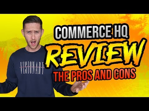 Commerce HQ | CommerceHQ Review - The Pros and Cons