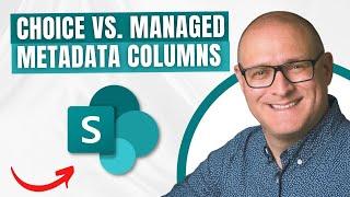 Choice Column vs. Managed Metadata Column