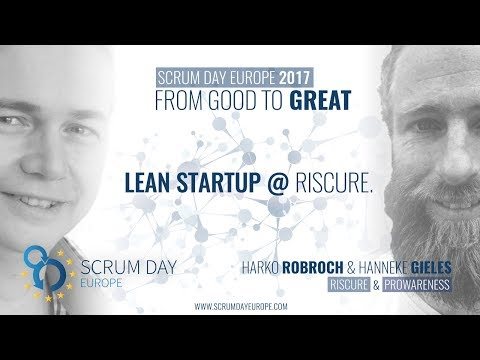 Harko Robroch & Hanneke Gieles live @ Scrum Day Europe 2017 - Lean Startup @ Riscure