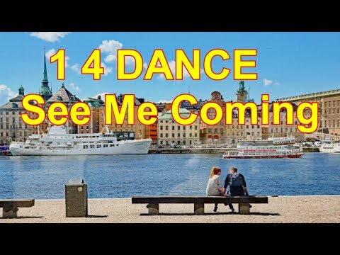 1-4-dance---see-me-coming