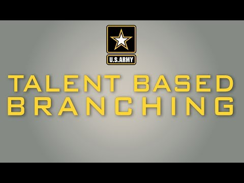 U.S. Army Officer Talent Based Branching