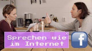 Sprechen wie im Internet – Facebook (Folge 1)