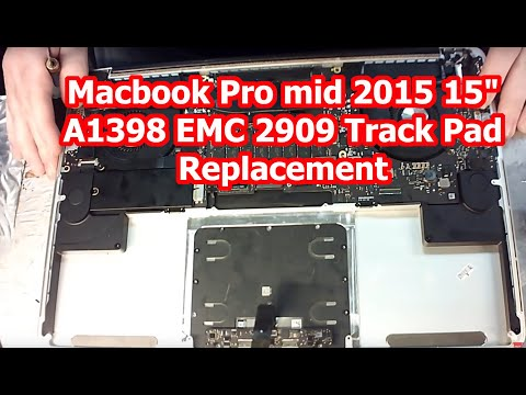 "MacBook Pro mid 2015 15"" A1398 EMC 2909 Track Pad Replacement"