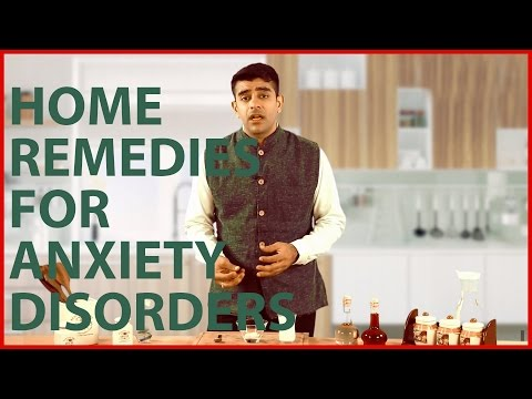 3 Natural Home Remedies To Get Rid Of ANXIETY DISORDERS