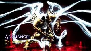 Archangel Extended Remix