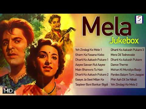 Dilip Kumar, Nargis, Noor Jehan - Mela Super Hit Video Songs Jukebox  HD
