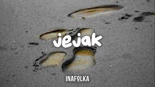 Baixar Kelana Swara - Jejak (Video Lirik)   @inafolka
