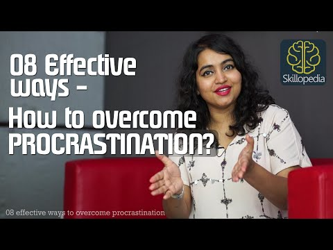 Skillopedia – 08 effective ways to overcome procrastination – Time management skills