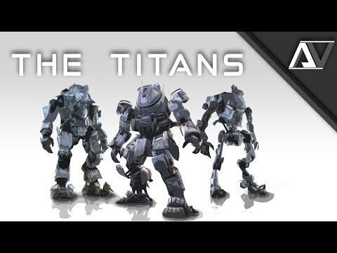 The Titans - Titanfall Lore | Advocate Network: Episode 3