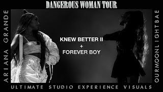 Ariana Grande: Knew Better II & Forever Boy (Dangerous Woman Tour USE Visuals)