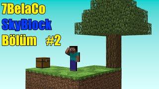Minecraft SkyBlock Bölüm 2. Online Mod Kaldığımız Yerden Devam
