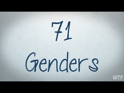 WTF: What the feminist!? 71 Genders.