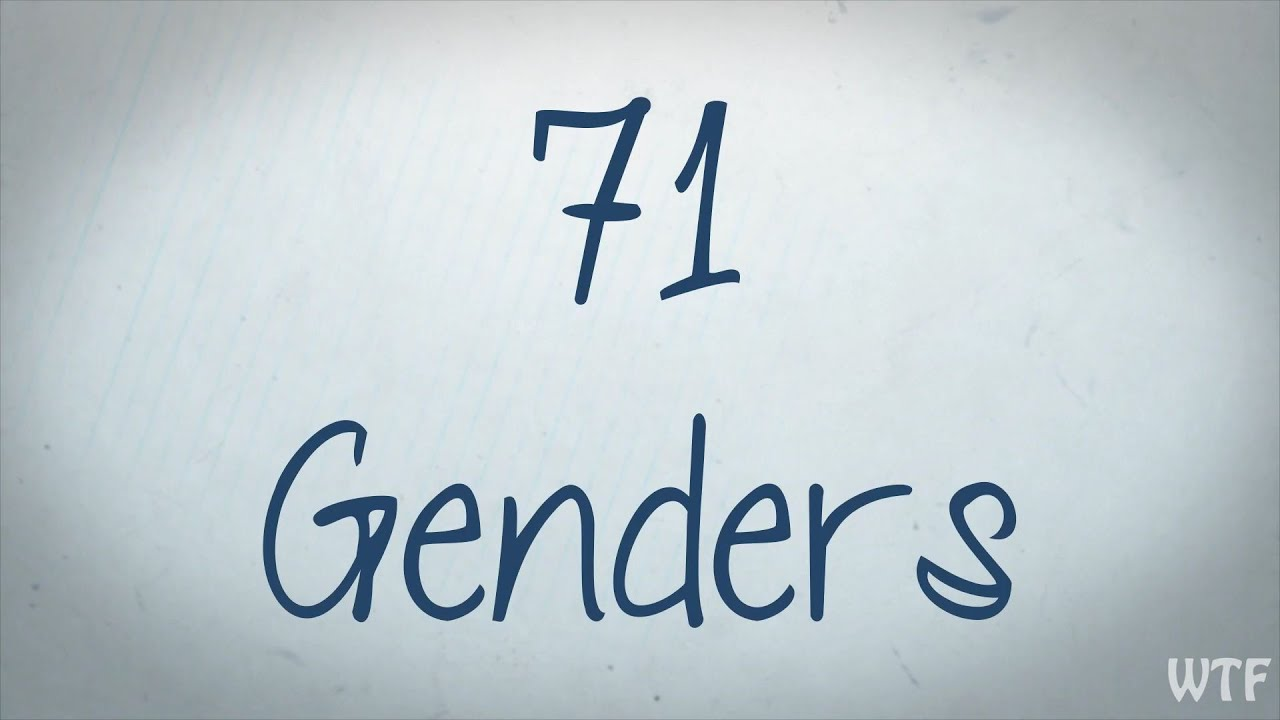 wtf what the feminist 71 genders youtube