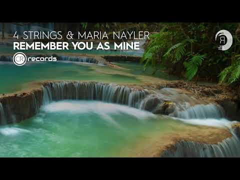 4 Strings & Maria Nayler - Remember You As Mine (CRR) Extended