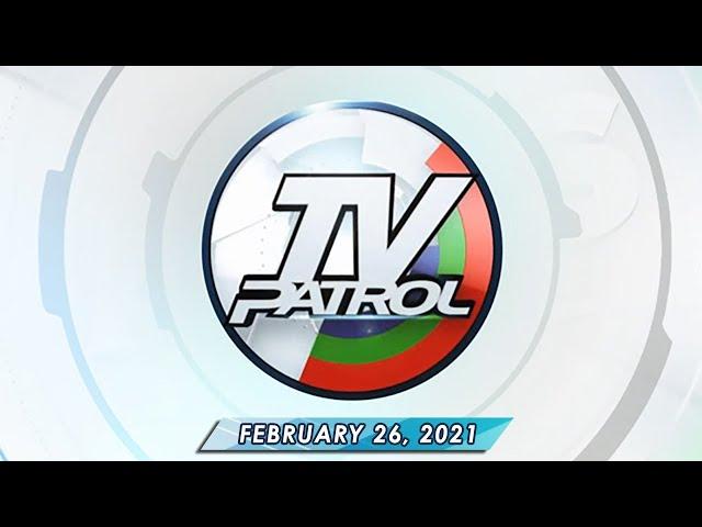 TV Patrol livestream | February 26, 2021 Full Episode Replay
