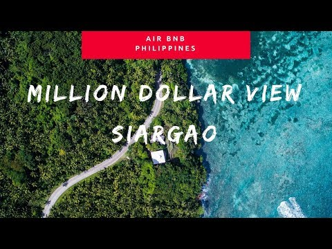 AIRBNB VLOG // SIARGAO ISLAND // PHILIPPINES // MILLION DOLLAR VIEW