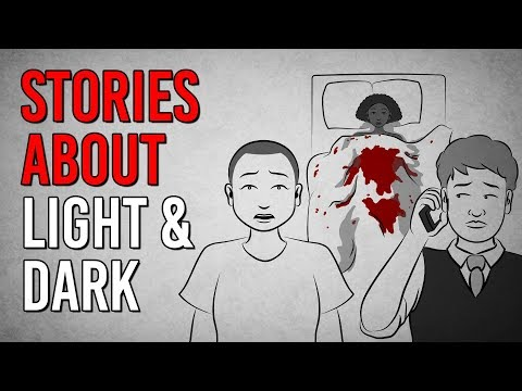 Scary Stories About Light And Dark