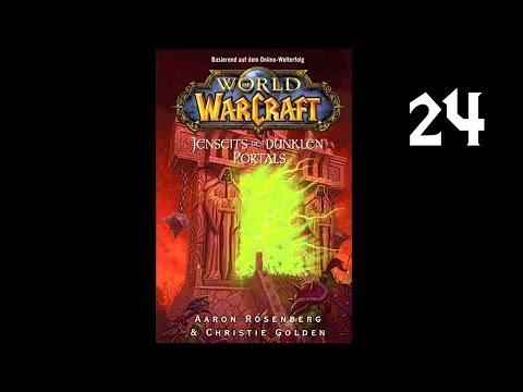 World of Warcraft - Jenseits des dunklen Portals - Kapitel 24