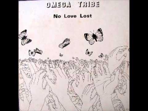OMEGA TRIBE - No Love Lost