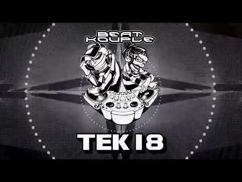 TEK 18 Hardtek / Tribecore / Mixed By Beat Kouple FREE DOWNLOAD