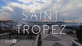 &quotGrenzenlos - Die Welt entdecken&quot in St. Tropez