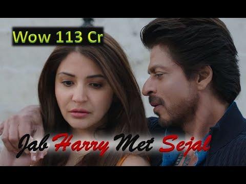 JAB HARRY MET SEJAL MOVIE WORLDWIDE COLLECTION 2017 | Shah Rukh Khan | Anushka Sharma