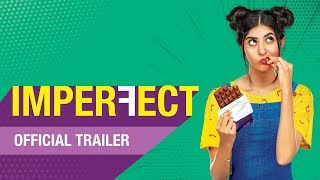 Imperfect Original Series Official Trailer The Zoom Studios