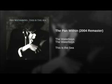 The Waterboys - The Pan Within (2004 Remaster) Mp3