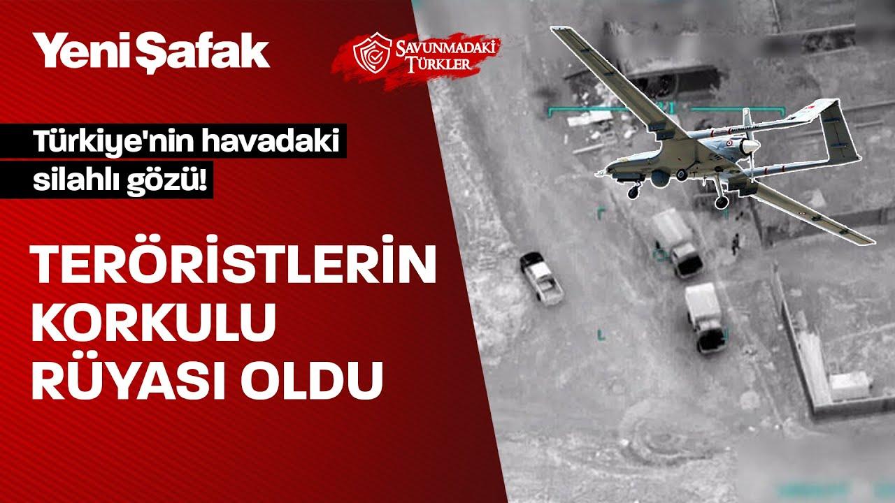 Teröristlerin korkulu rüyası oldu: Türkiye'nin havadaki silahlı gözü TB2 SİHA