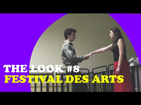 TheLook #8 :  Festival des Arts 2015
