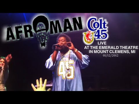 Afroman - Colt 45 live - Afroman live at the Emerald in Mt. Clemens, MI 1/12