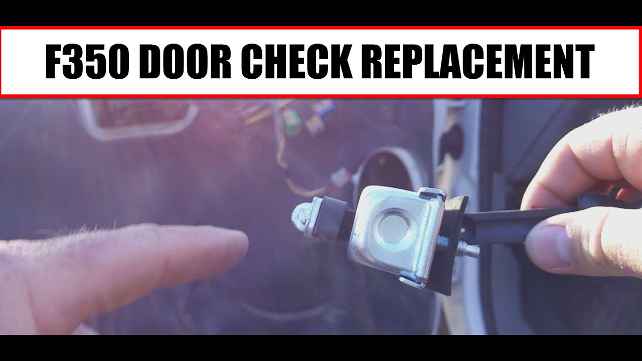 2006 Ford F350 How To Replace The Door Check On The Truck Youtube