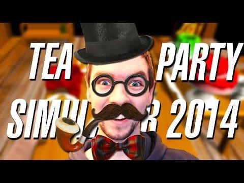 LIKE A GENTLEMAN | Tea Party Simulator 2014