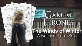 Game of Thrones - The Winds of Winter (Full Advanced Piano Solo w/ Sheet Music)