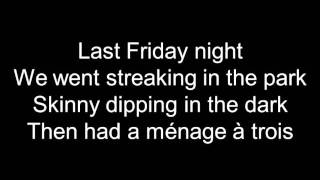 Katy Perry Last Friday Night TGIF Lyrics