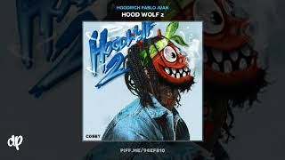 [2.11 MB] HoodRich Pablo Juan - Bitch Nigga [Hood Wolf 2]