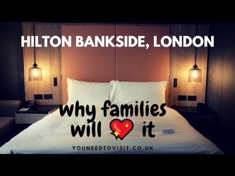 Why families will love staying at Hilton London Bankside